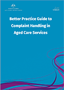 Better Practice Guide to Complaint Handling in Aged Care Services front cover